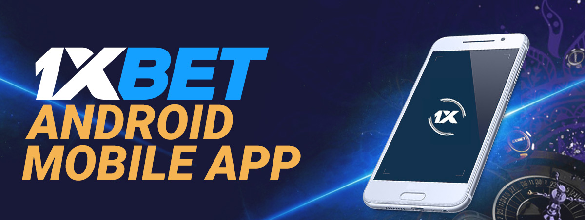 1xBet application for Android
